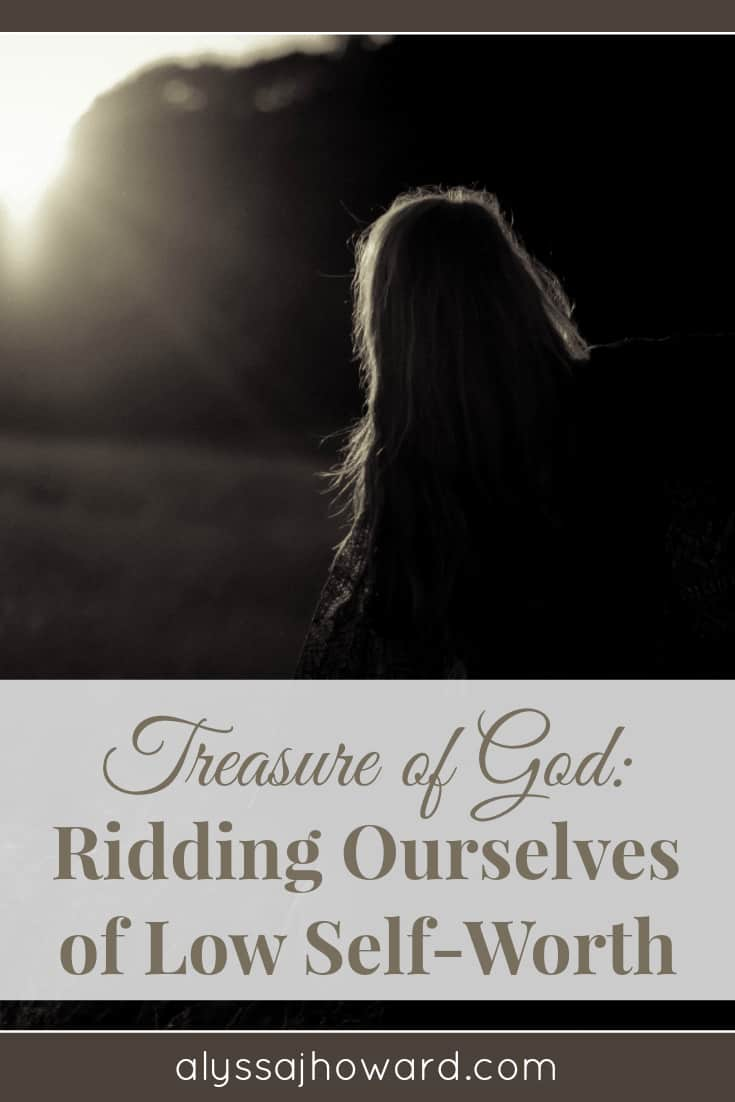 As Christians, we often equate humilitywith thinking lowly of ourselves.But we are God's treasure.Low self-worthwas never Hisintention for His people.