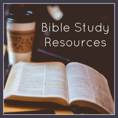 Bible Study Resources | alyssajhoward.com