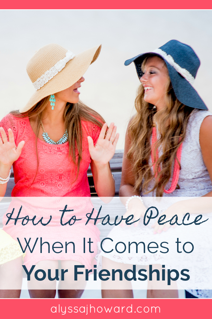 Friendships can be both rewarding and difficult, but we all crave relationships. So how do you keep the peace when it comes to your friendships?