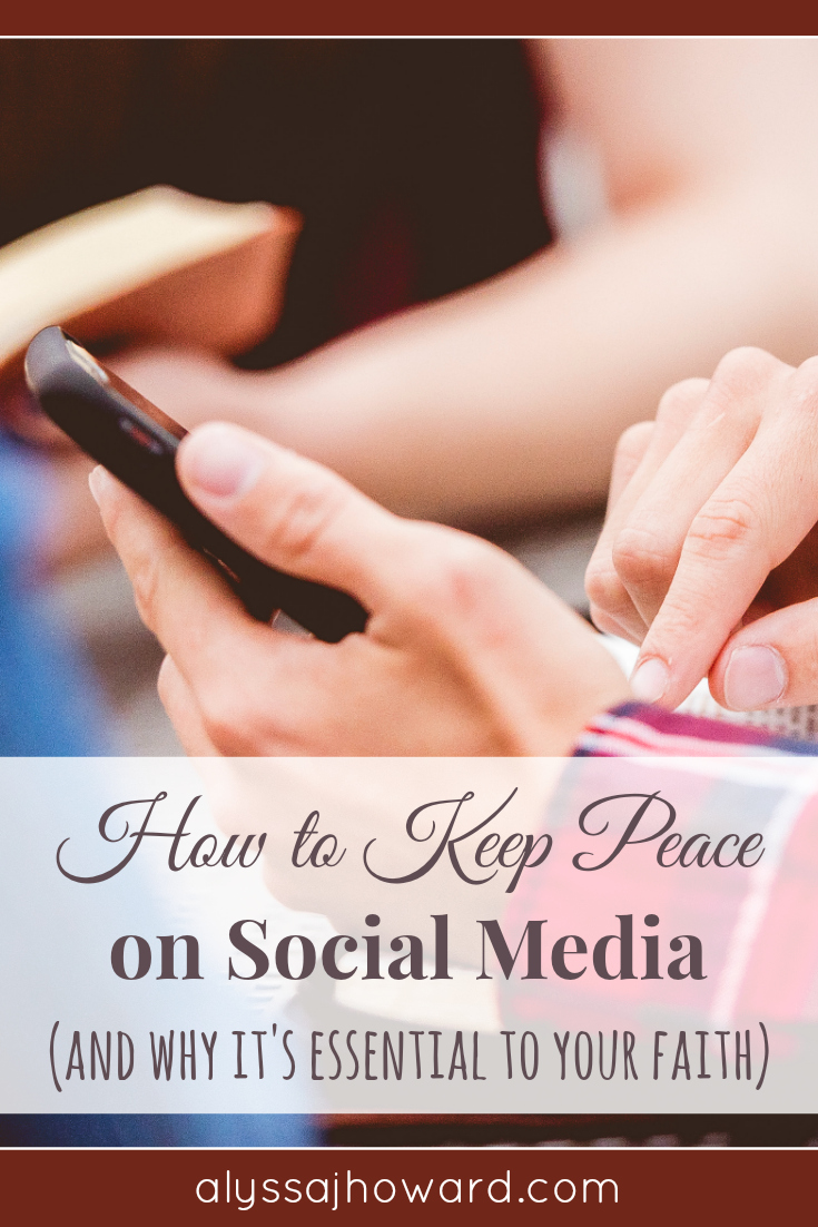 Our culture is most certainly at war, and we fight our battles anonymously from the comfort of our own homes. Is it even possible to keep peace on social media?