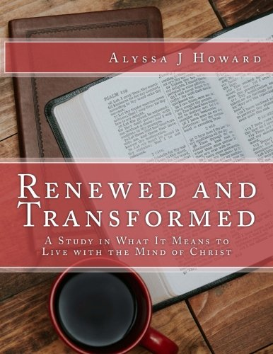 Renewed and Transformed