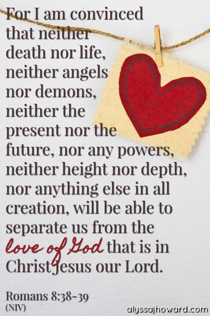 3 Ways the Love of God Pursues Us | alyssajhoward.com